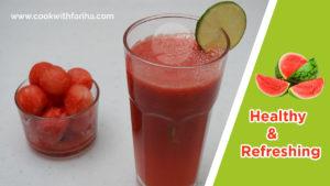 Healthy & Refreshing WaterMelon Juice