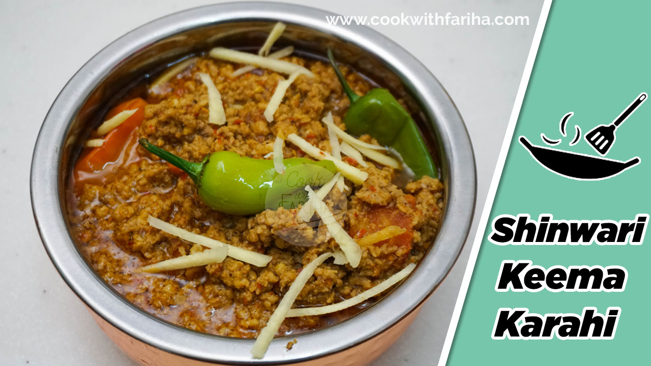Shinwari Keema Karahi Recipe