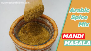 Arabic Spice Mix Recipe | Mandi Masala Kabsa Recipe